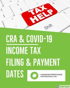 CRA & COVID -19 Income tax filing and payment deadlines